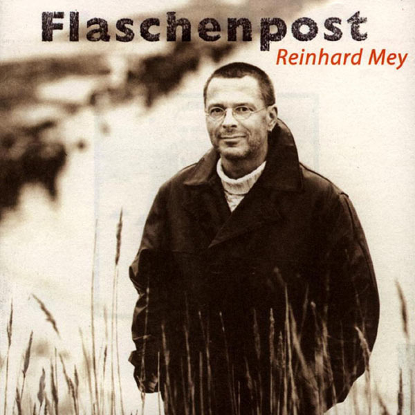 Reinhard Mey - Flaschenpost