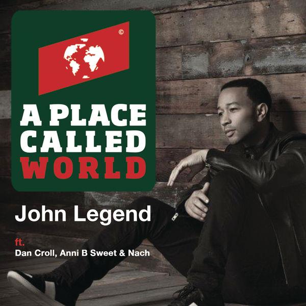 John Legend - A Place Called World