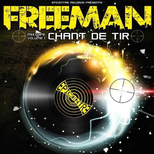Freeman - Chant de tir, vol. 1