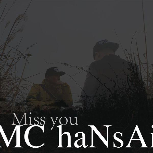 MC Hansai - Miss You