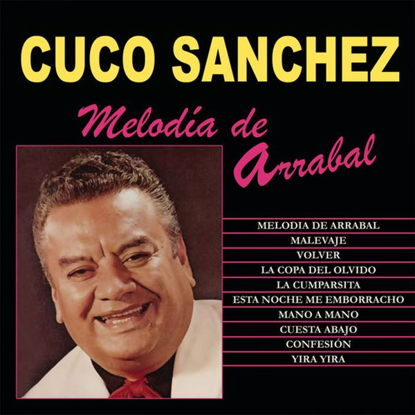 Cuco Sánchez - Melodia de Arrabal