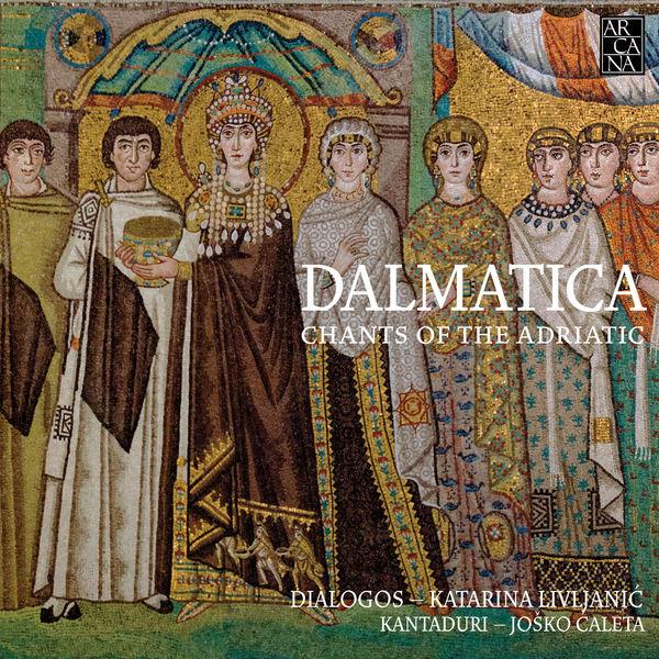 Dialogos - Dalmatica: Chants of the Adriatic