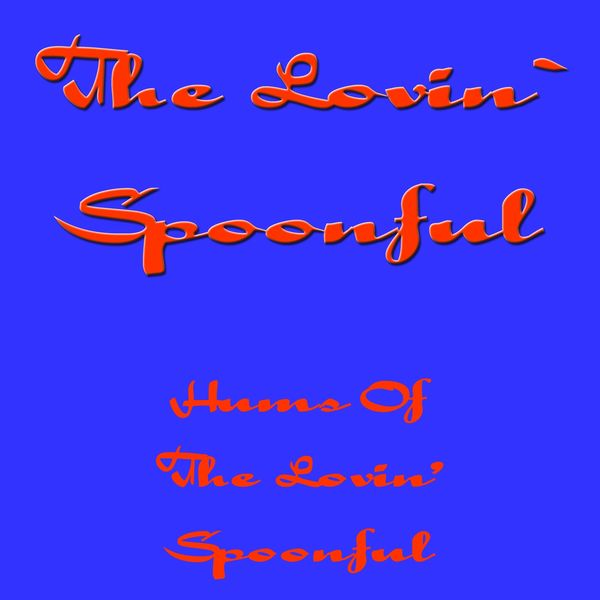 The Lovin' Spoonful Hums Of The Lovin` Spoonful