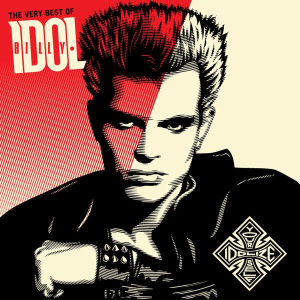 Billy Idol - The Very Best Of Billy Idol: Idolize Yourself
