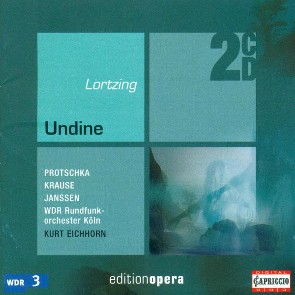 Monika Krause - Lortzing, A.: Undine [Opera]