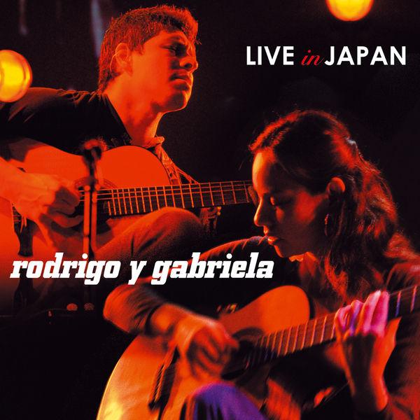 Rodrigo y Gabriela Live In Japan