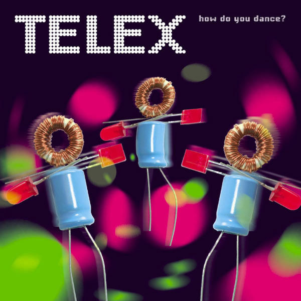 How Do You Dance?   Telex – Download and listen to the album