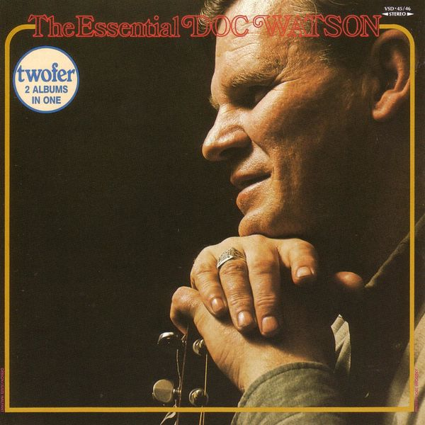 Doc Watson - The Essential Doc Watson