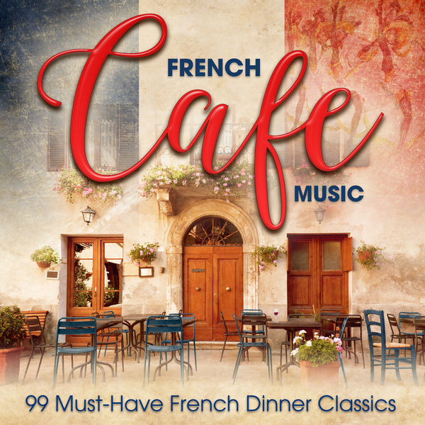 Amilcare Ponchielli - French Café Music: 99 Must-Have French Dinner Classics