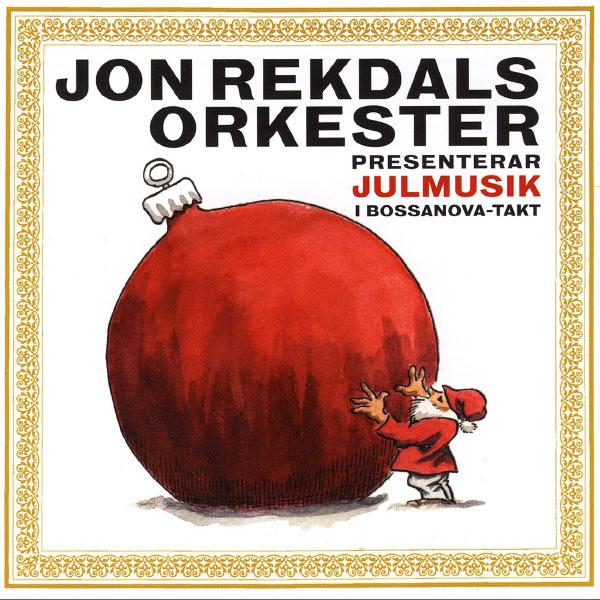 Jon Rekdal - Presenterar julmusik i Bossanovatakt