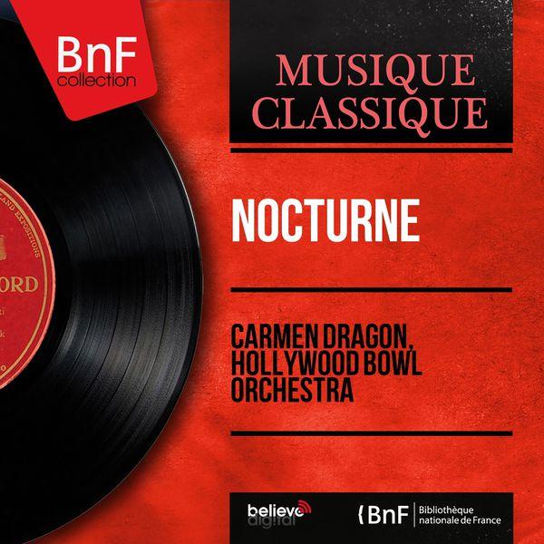 Carmen Dragon - Nocturne (Mono Version)