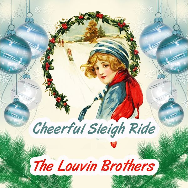 The Louvin Brothers - Cheerful Sleigh Ride