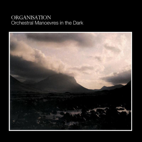 Orchestral Manoeuvres in the dark (OMD) - Organisation