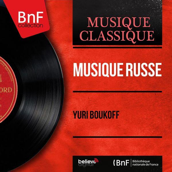 Yuri Boukoff - Musique russe (Mono Version)