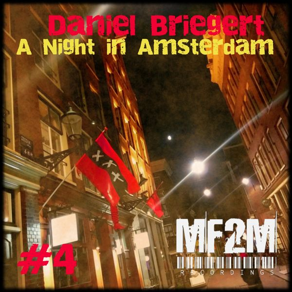 Daniel Briegert - A Night in Amsterdam
