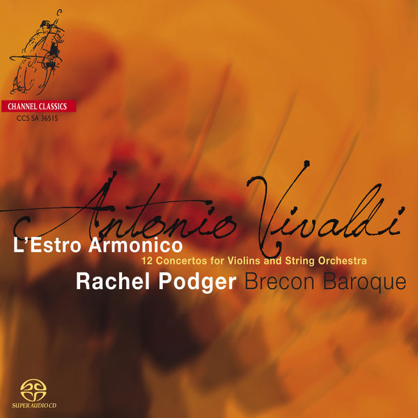 """Rachel Podger - Vivaldi: 12 Concertos, Op. 3 """"L'Estro Armonico"""""""