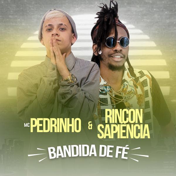 Mc Pedrinho - Bandida de Fé