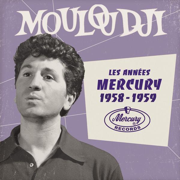 Mouloudji - Les années Mercury 1958 - 1959