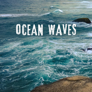 Ocean Waves – Nature Sounds for Relaxation, Soothing Water, Relaxing Therapy for Peaceful Mind, Ocean Dreams, Music to Calm Down, Stress Relief