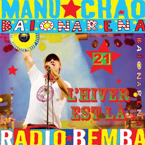 Manu chao - L'Hiver Est Là (Radio Edit)