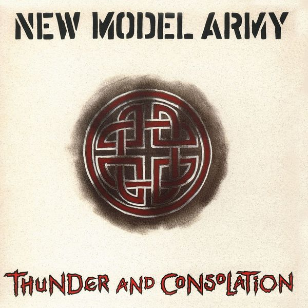 New Model Army - Thunder And Consolation (Bonus Content)