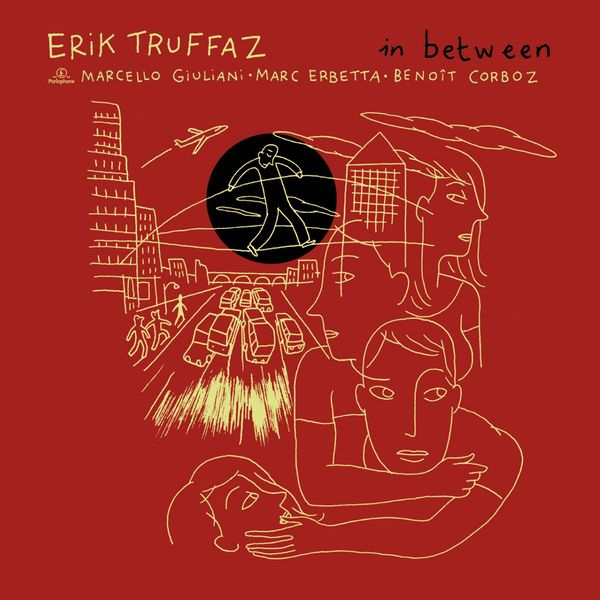 Erik Truffaz - In Between (Edition Deluxe)