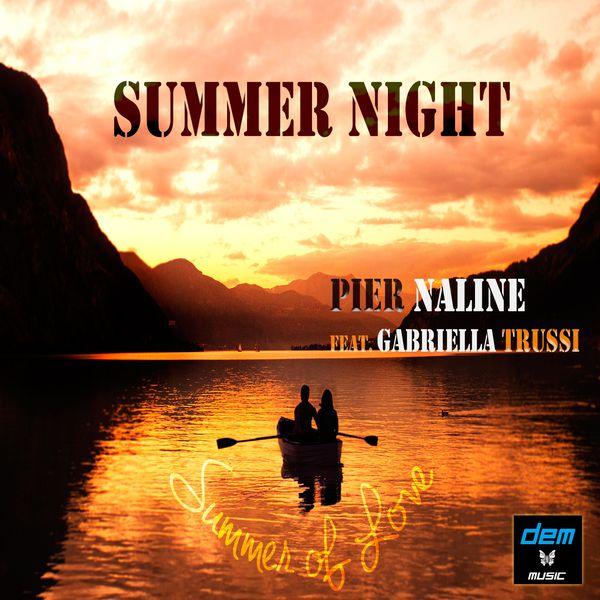 Pier Naline - Summer Night (feat. Gabriella Trussi)