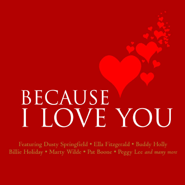 Various Artists - Because I Love You