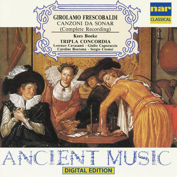 Kees Boeke - Frescobaldi: Canzoni, Vol. 1