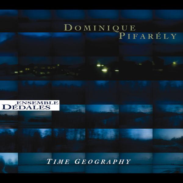 Dominique Pifarély - Time Geography