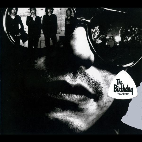 The Birthday - Teardrop