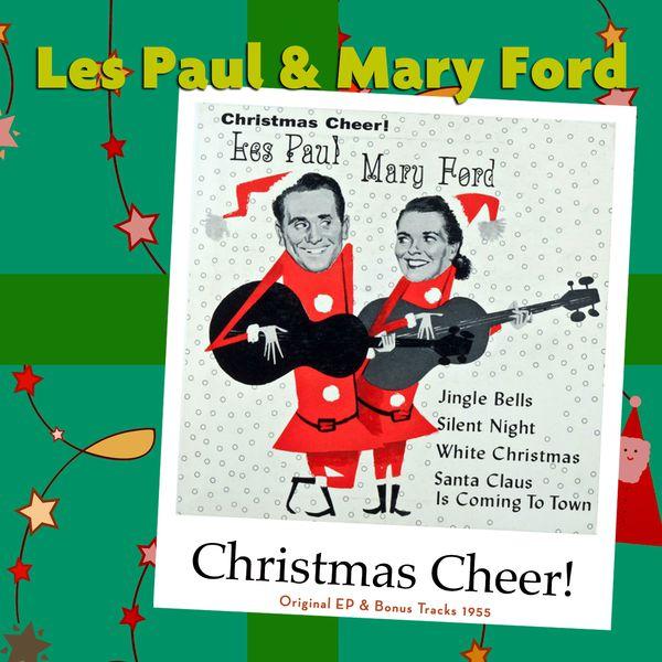 Les Paul & Mary Ford - Christmas Cheer! (Original Ep & Bonus Singles 1957)
