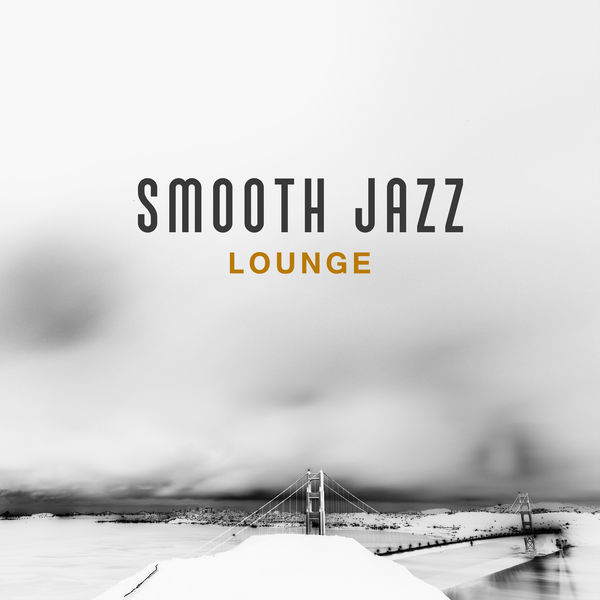 Smooth Jazz Lounge – Calming Jazz Music, Rest with Smooth Sounds