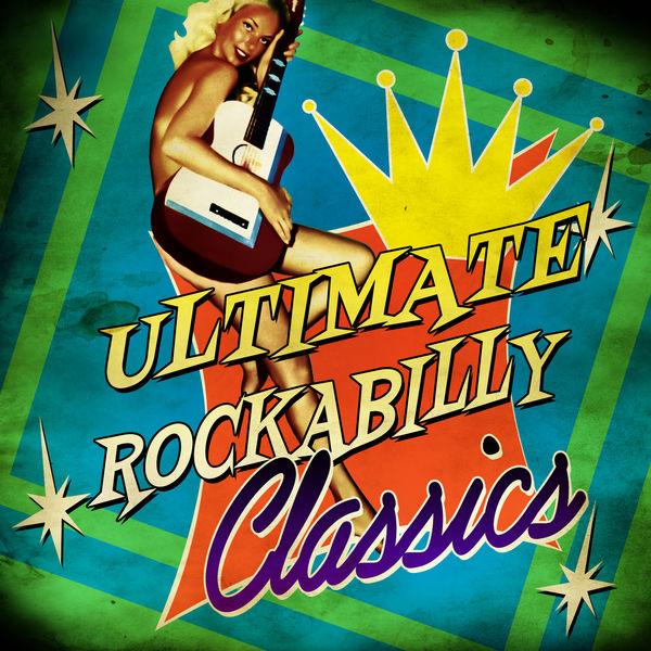 Various Artists - Ultimate Rockabilly Classics