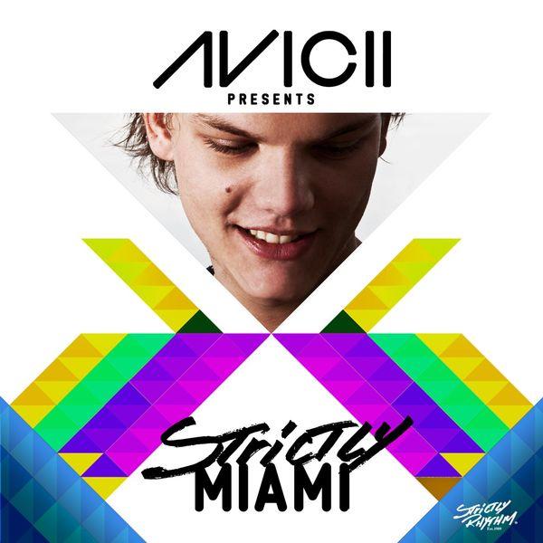Various Artists - Avicii Presents Strictly Miami (DJ Edition) [Unmixed]