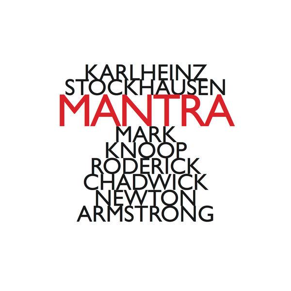 Karlheinz Stockhausen - Karlheinz Stockhausen: Mantra (1970)