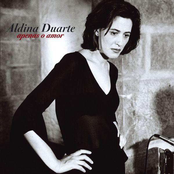 Aldina Duarte - Apenas O Amor