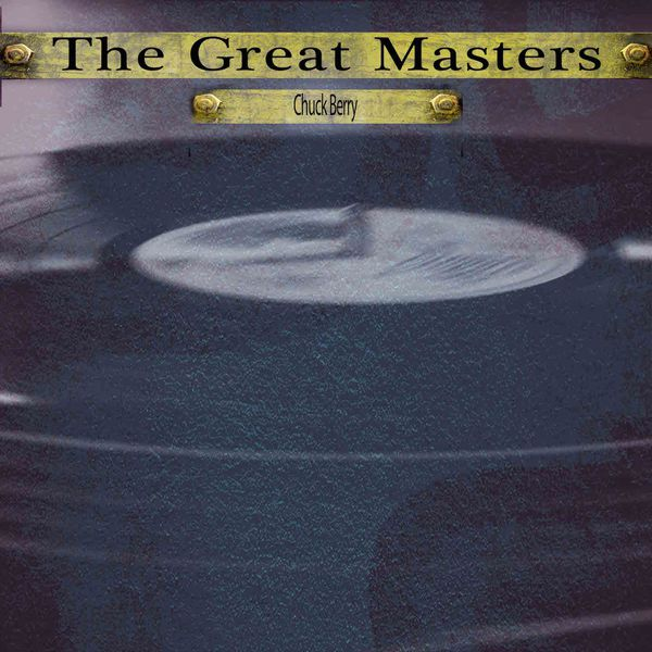 Chuck Berry - The Great Masters