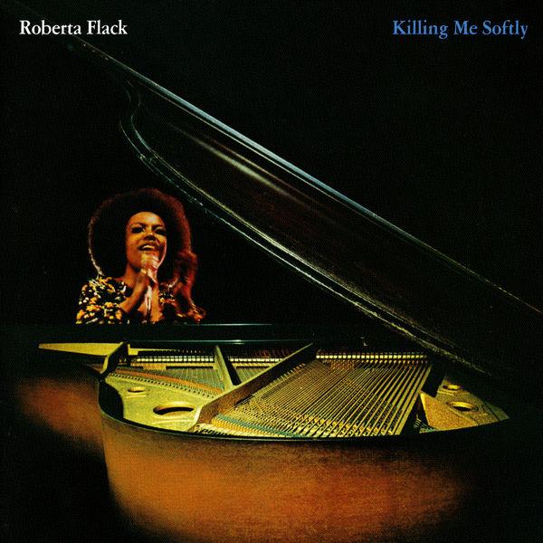 Roberta Flack - Killing Me Softly (Édition Studio Masters)