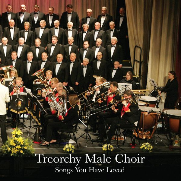 Album Songs You Have Loved, The Treorchy Male Voice Choir