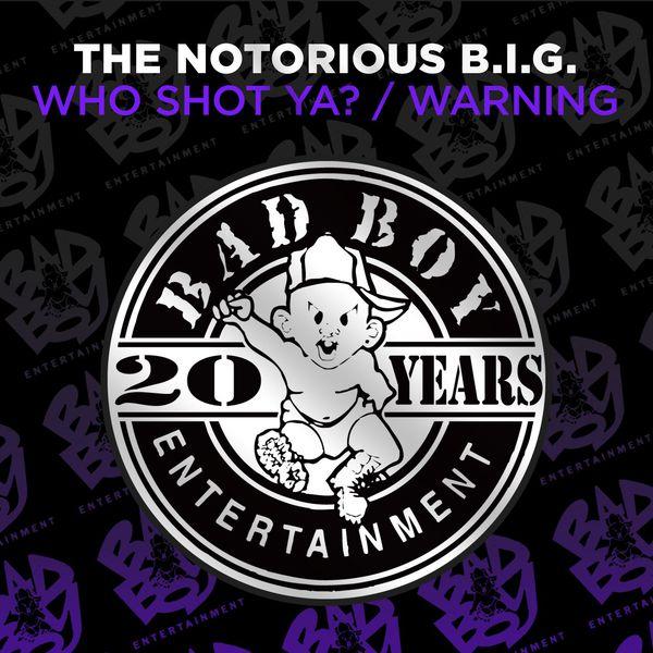 The Notorious B.I.G. - Who Shot Ya? / Warning