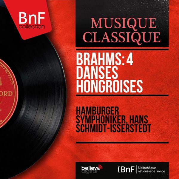 Hamburger Symphoniker, Hans Schmidt-Isserstedt - Brahms: 4 Danses hongroises (Mono Version)