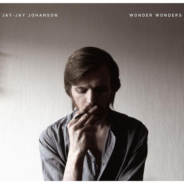 Jay-Jay Johanson - Wonder Wonders (Edited)