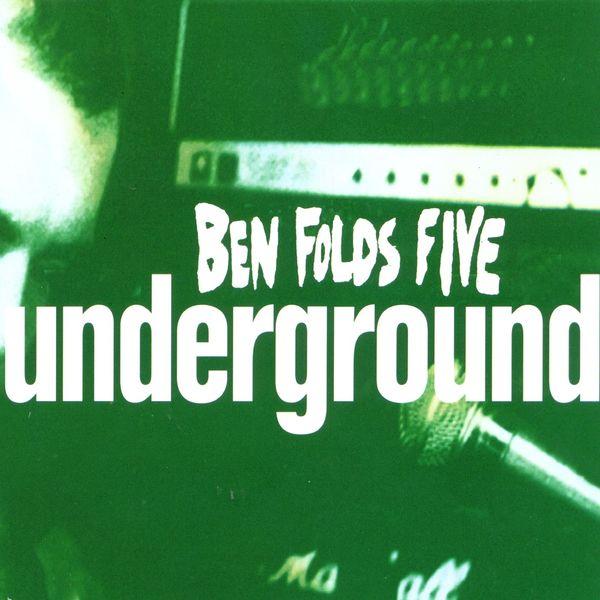Ben Folds Five - Underground #2