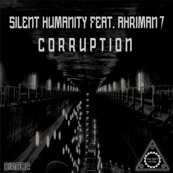 Silent Humanity - Corruption