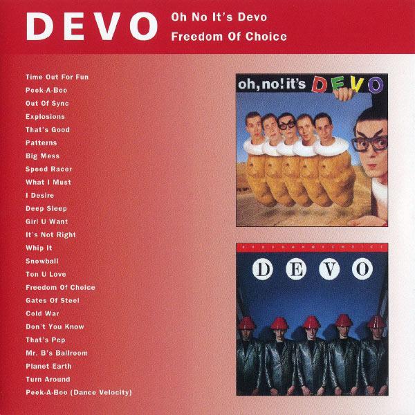 Devo - Oh No It's Devo / Freedom Of Choice