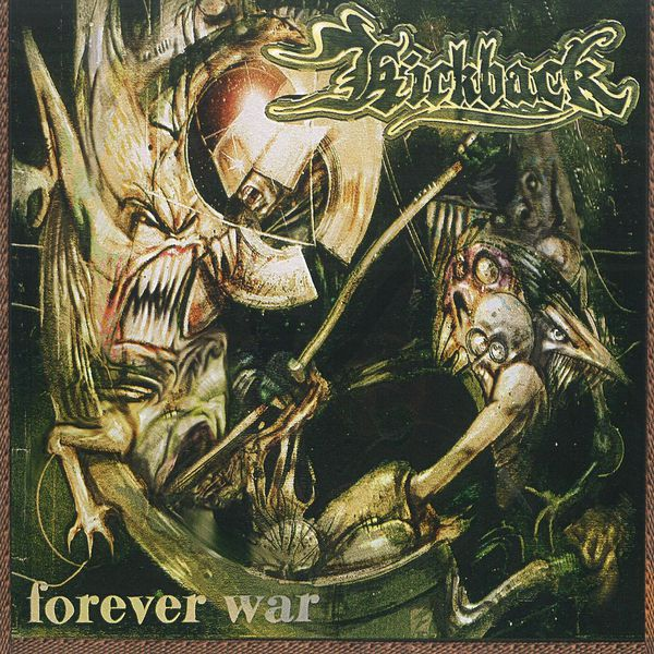From Fifty Year War To Forever War >> Forever War Kickback Download And Listen To The Album