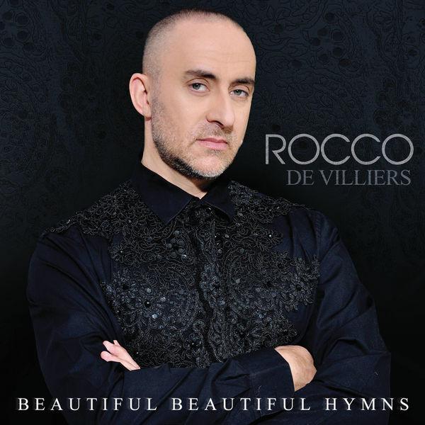 Rocco De Villiers  - Beautiful Beautiful Hymns