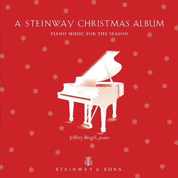 Jeffrey Biegel - A Steinway Christmas Album