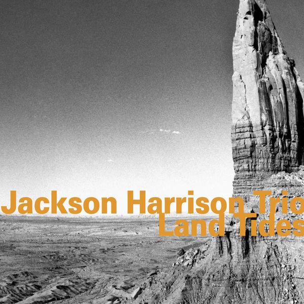 Jackson Harrison - Land Tides